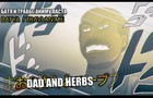 """""""DAD and HERBS"""" ANIME. Russian Copypasta. Батя и Травы. Аниме Паста"""