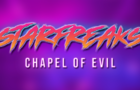 Starfreaks: Chapel of Evil