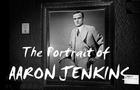 The Portrait of Aaron Jenkins