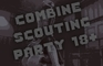 Combine assassin Scouting party