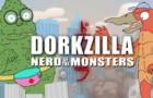 Dorkzilla: Nerd of the Monsters