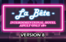 La Bête - Version 8
