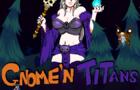 Gnome'n Titans v0.2.2b