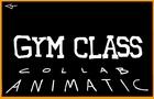 C&H Gym Class Animatic