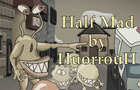 HuorrouH - Half Mad [Official Animated Music Video]