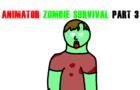 small animator zombie survival 3