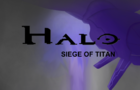 Halo Siege of Titan trailer