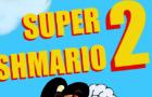 Super Shmario Revenger