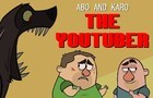 Abo and Karo - The Youtuber