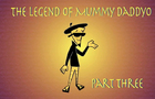 Kustomonsters- Legend of Mummy Daddyo- 3