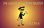Kustomonsters- Legend of Mummy Daddyo- 5