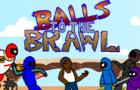 Balls to the Brawl