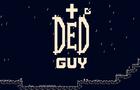DED GUY