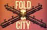Fold City