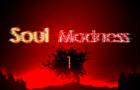 Soul Madness 1