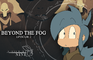 Beyond the Fog: Episode 2 - Astray at Sea