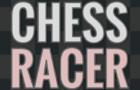 Chess Racer