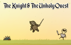 The Knight & The Unholy Quest