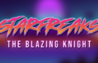 Starfreaks: The Blazing Knight