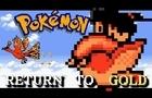 Pokemon: Return to Gold