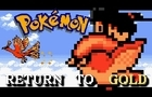 Pokemon: Return to Gold