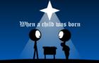 When the Child was born...