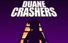 Duane Crashers