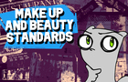 Make Up & Beauty Standards : Foamy The Squirrel