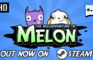 The Misadventure Of Melon: Release Trailer