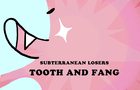 Tooth and Fang