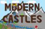 MODERN CASTLES