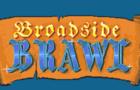 Broadside Brawl