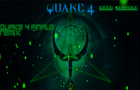 Quake 4 Finale MBBT RECORDS Remix