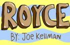 """""""Royce"""""""