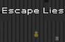 Escape Lies
