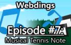 Webdings (Episode #7) - Musical Tennis Note