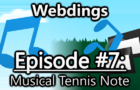 Webdings (Episode #7) - Musical Tennis Note