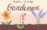 Real-time Gardener