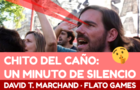 Chito del Caño: A minute of silence