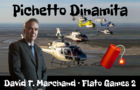 Pichetto Dynamite: Escape from Villa 1-11-14