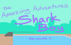 Shark Boy. Episode 1.