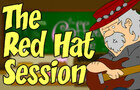 The Red Hat Session