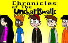 Chronicles Of The Uncharismatic - Episode 1