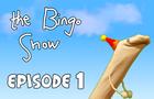 The Bingo Show - Episode 1: Puppet Pajama Party