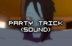 Party Trick