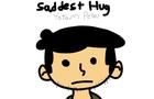 Saddest Hug