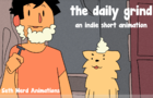 the daily grind (indie short film)