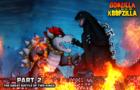 Godzilla vs. Koopzilla Part 2 - Great Battle of Two Kings