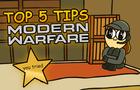 Top 5 Tips For Modern Warfare
