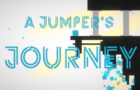 A Jumper's Journey
